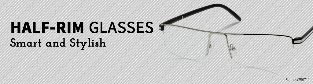 Half-Rim Glasses, Smart and Stylish, frame #750711