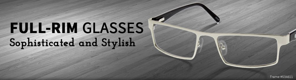 Full-Rim Glasses, Sophisticated and Stylish, frame #534611