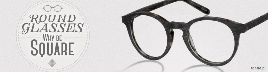 Round Glasses, Why be Square, frame #189812