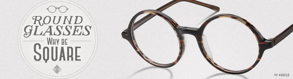 Round Glasses, Why be Square, frame #430015