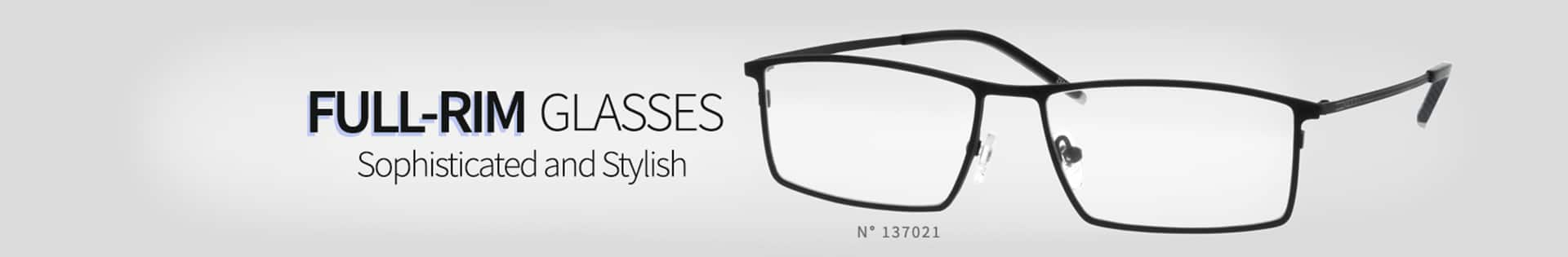 Full-Rim Glasses, Sophisticated and Stylish, frame #137021