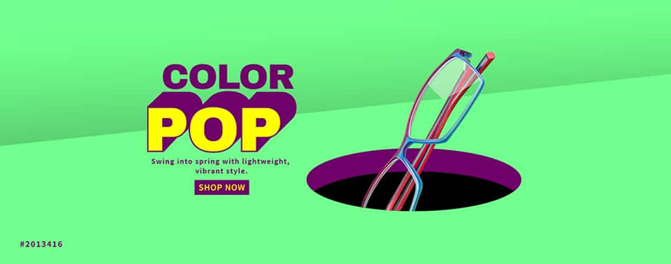 Color Pop Eyeglasses. Swing into Spring with lightweight, vibrant style