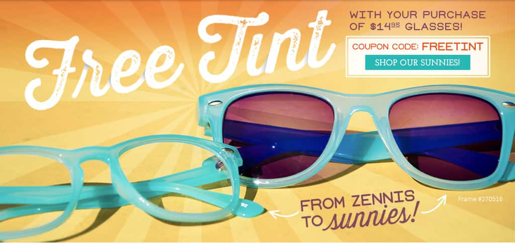 Free Tint With Your Purchase of $14.95 Glasses!