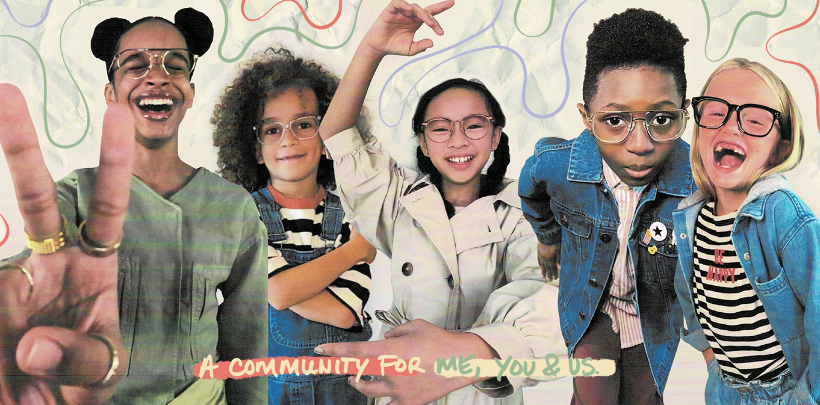 Your world, your vision. Image of 5 kids with cool glasses, against a black and white background, with colorful squiggly lines. With a scrolling banner that says I am powerful, I am kind, I am grateful, I am positive, I am loving.